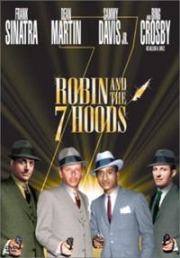 «Робин и 7 гангстеров« («Robin and the 7 Hoods»)