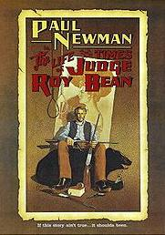 «Жизнь и времена судьи Роя Бина» («The Life and Times of Judge Roy Bean»)